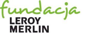 Fundacji Leroy Merlin Polska